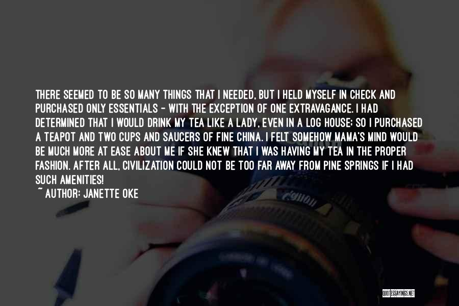 Fine Lady Quotes By Janette Oke