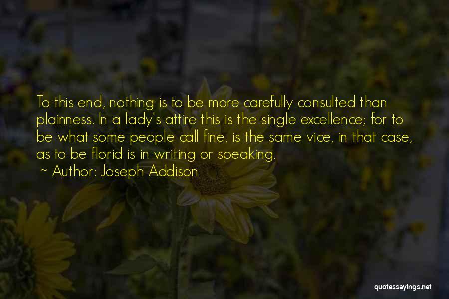 Fine Lady Quotes By Joseph Addison