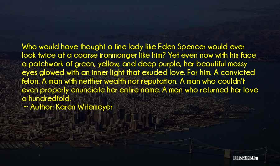 Fine Lady Quotes By Karen Witemeyer