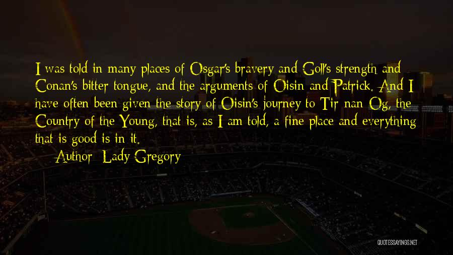 Fine Lady Quotes By Lady Gregory