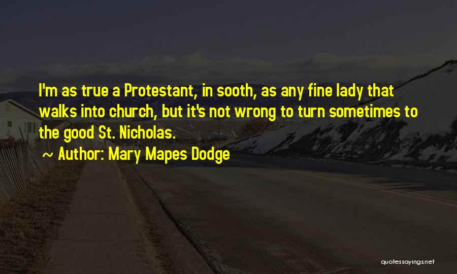 Fine Lady Quotes By Mary Mapes Dodge
