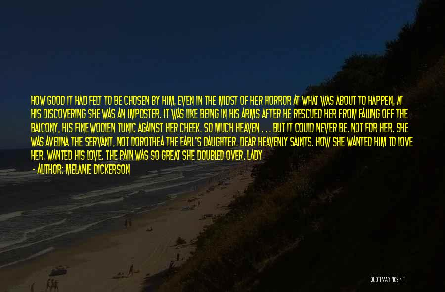 Fine Lady Quotes By Melanie Dickerson