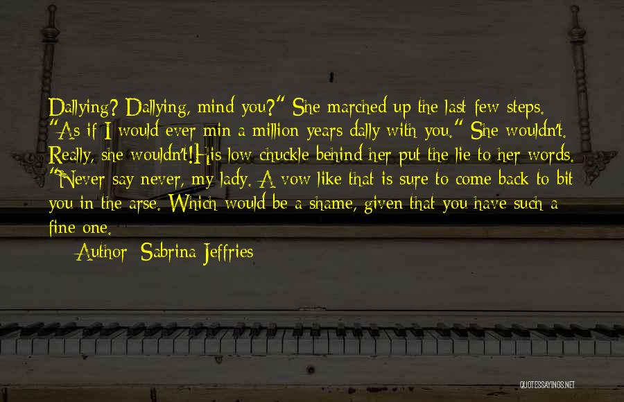 Fine Lady Quotes By Sabrina Jeffries