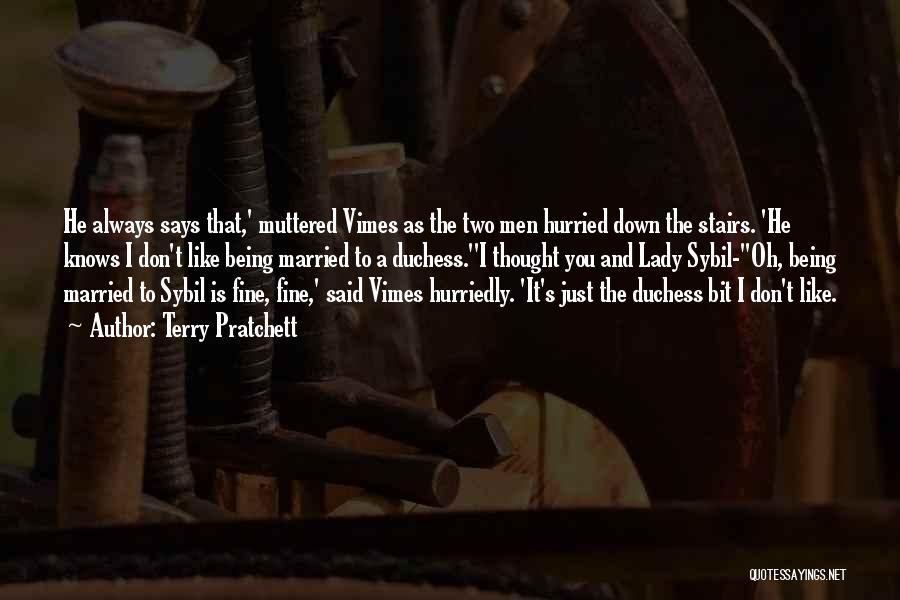 Fine Lady Quotes By Terry Pratchett