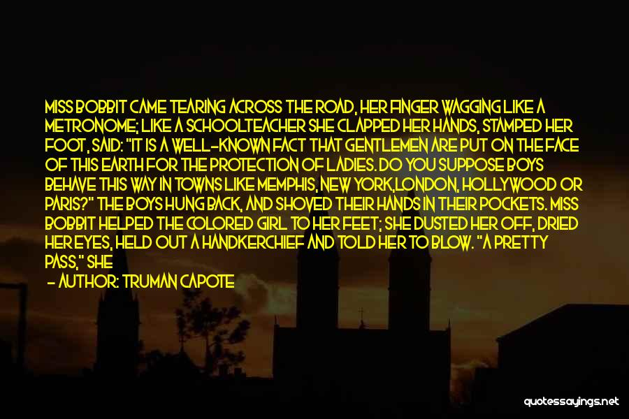 Fine Lady Quotes By Truman Capote