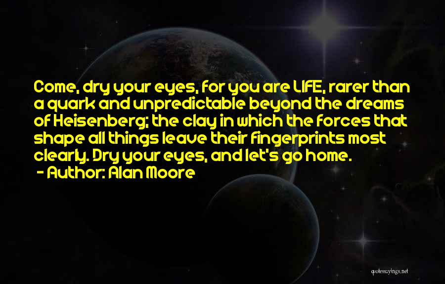 Fingerprints Life Quotes By Alan Moore