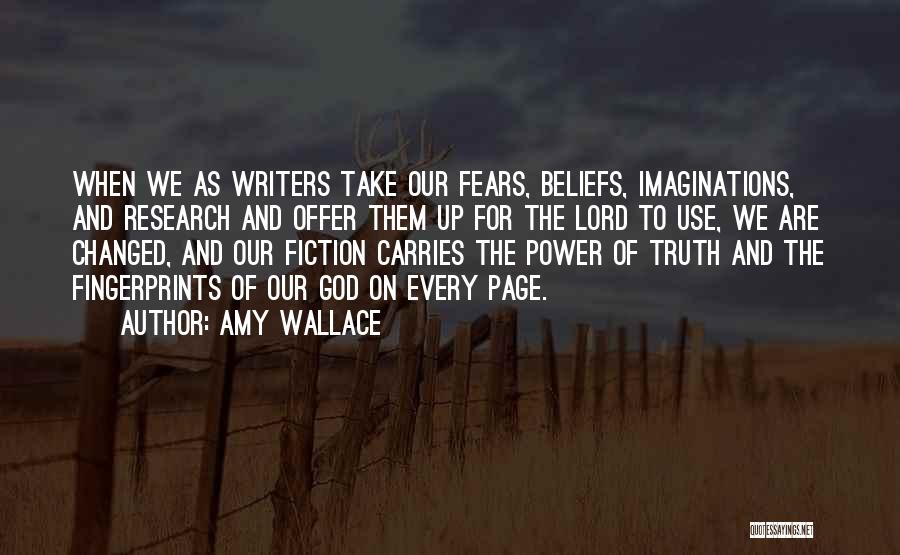 Fingerprints Quotes By Amy Wallace