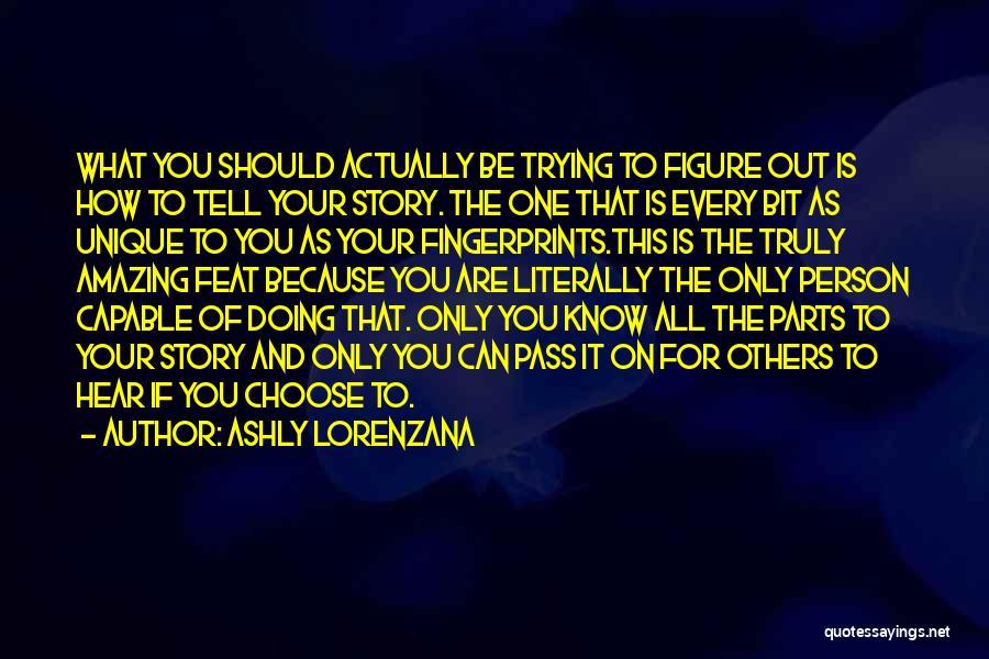 Fingerprints Quotes By Ashly Lorenzana