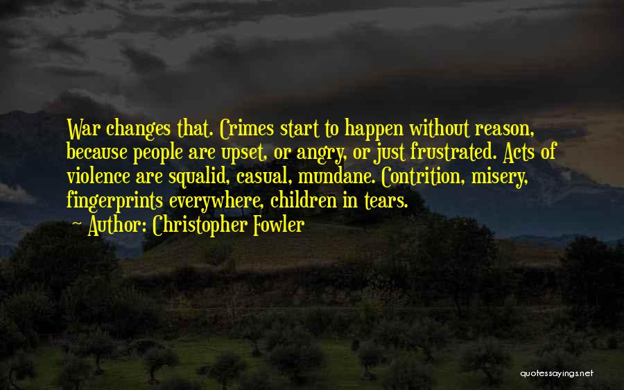 Fingerprints Quotes By Christopher Fowler