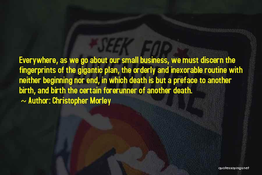 Fingerprints Quotes By Christopher Morley