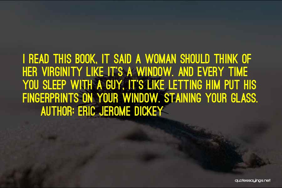 Fingerprints Quotes By Eric Jerome Dickey