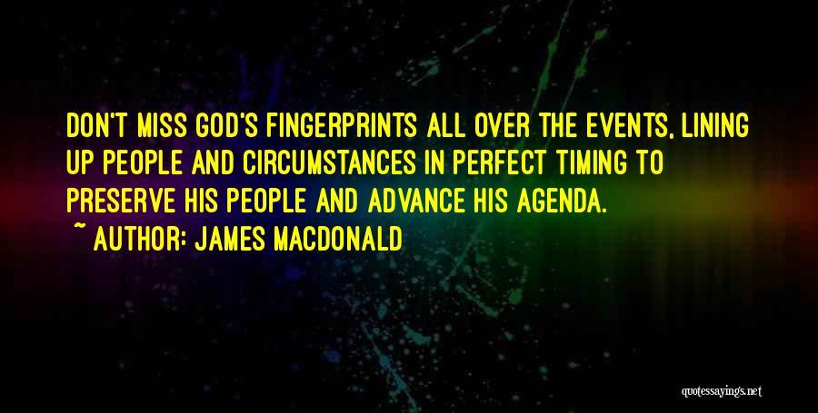 Fingerprints Quotes By James MacDonald