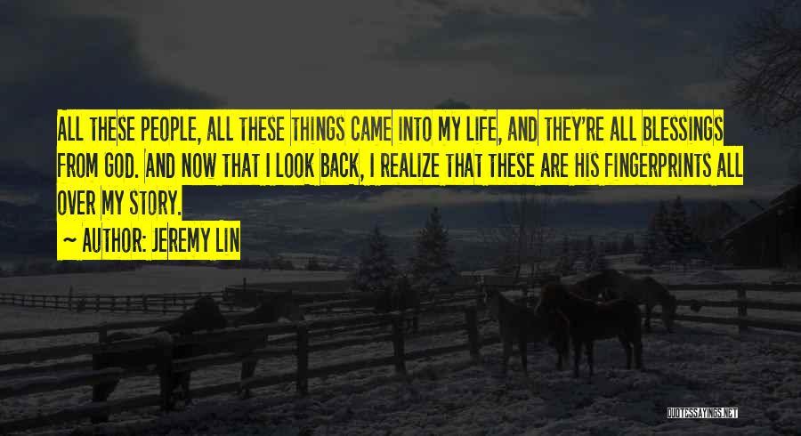Fingerprints Quotes By Jeremy Lin