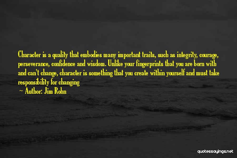 Fingerprints Quotes By Jim Rohn