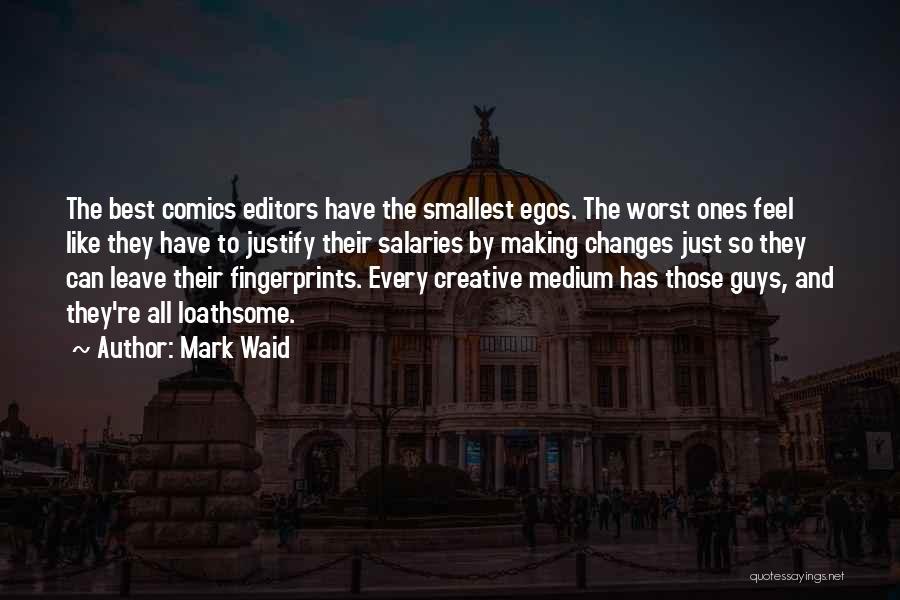 Fingerprints Quotes By Mark Waid