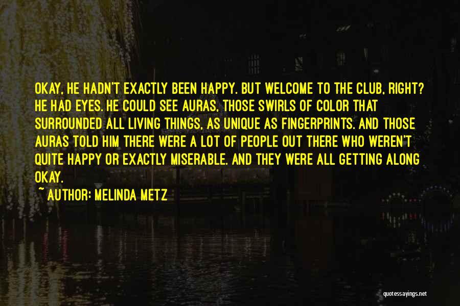 Fingerprints Quotes By Melinda Metz