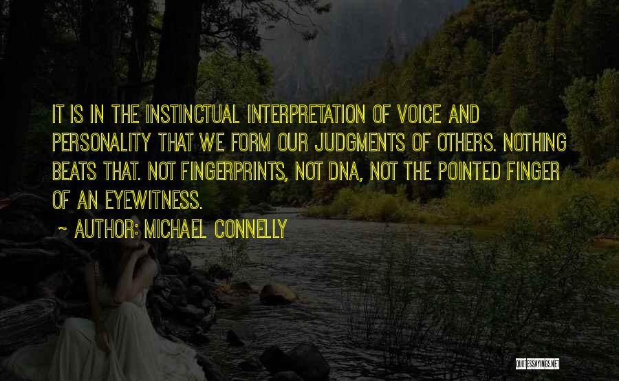 Fingerprints Quotes By Michael Connelly