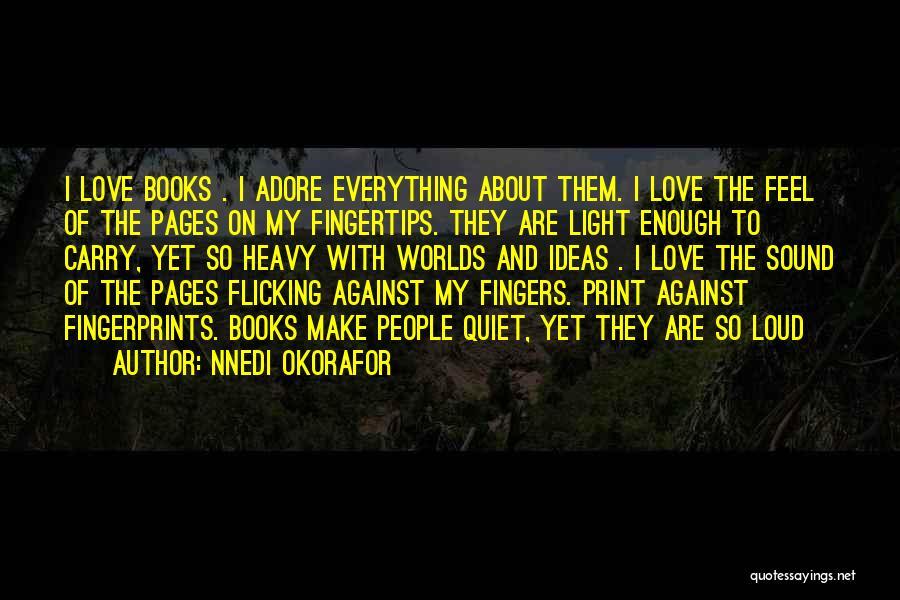 Fingerprints Quotes By Nnedi Okorafor