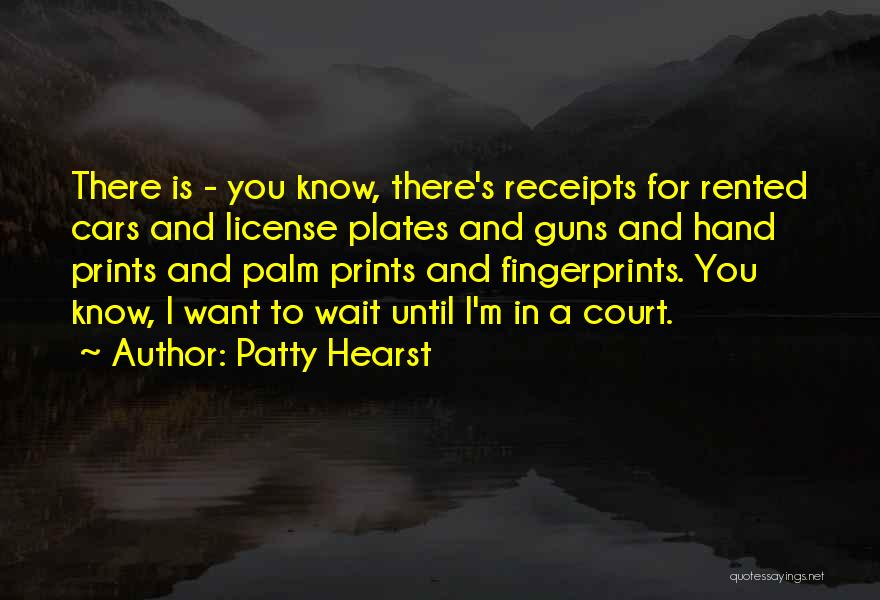 Fingerprints Quotes By Patty Hearst