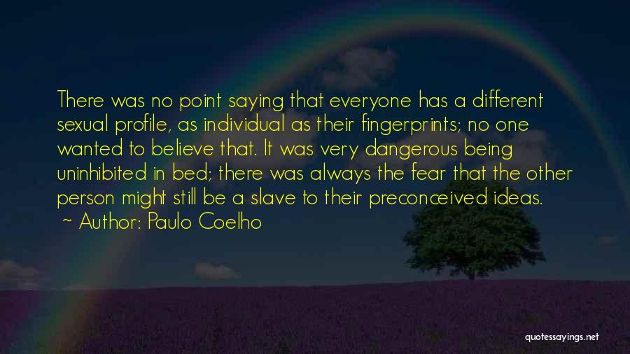 Fingerprints Quotes By Paulo Coelho