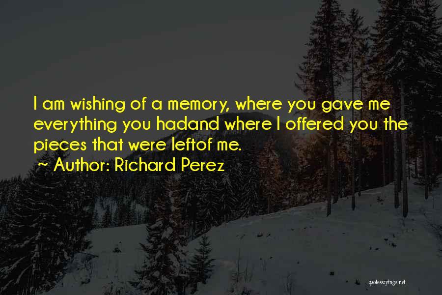 Fingerprints Quotes By Richard Perez
