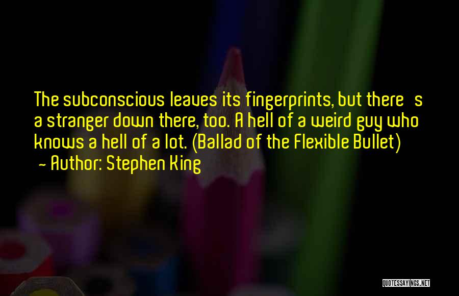 Fingerprints Quotes By Stephen King