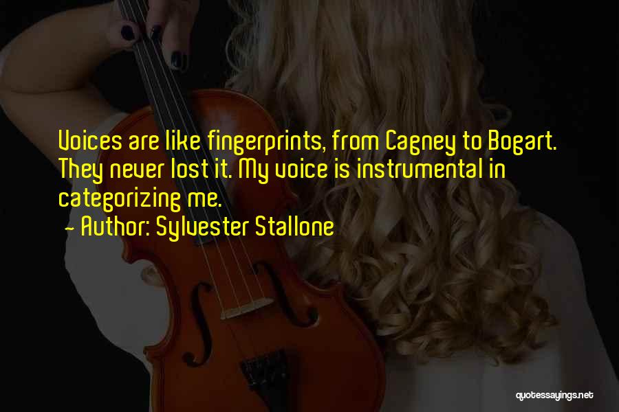 Fingerprints Quotes By Sylvester Stallone