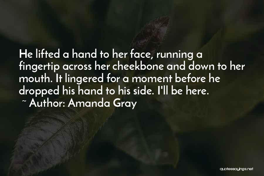 Fingertip Quotes By Amanda Gray