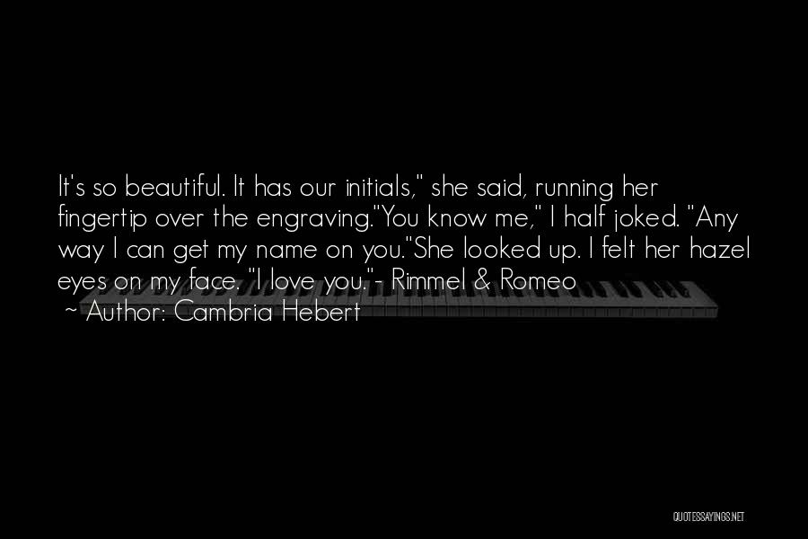 Fingertip Quotes By Cambria Hebert