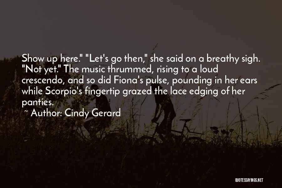 Fingertip Quotes By Cindy Gerard