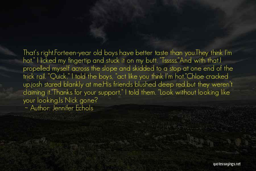 Fingertip Quotes By Jennifer Echols