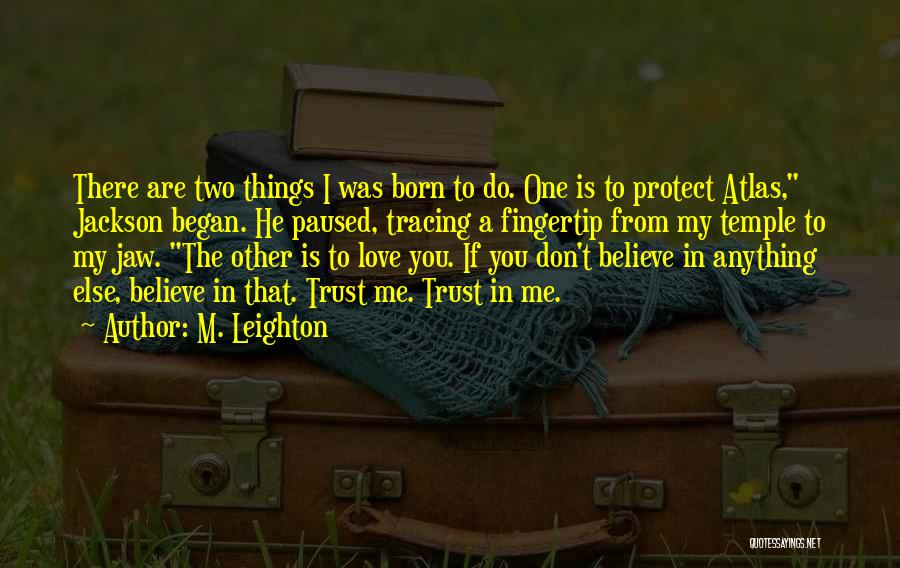 Fingertip Quotes By M. Leighton