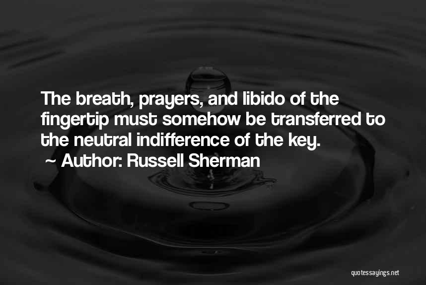 Fingertip Quotes By Russell Sherman