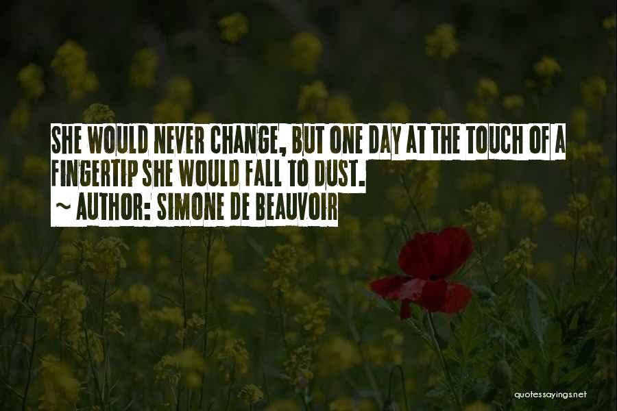 Fingertip Quotes By Simone De Beauvoir