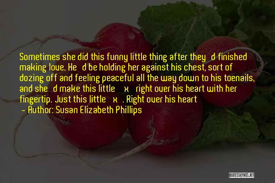 Fingertip Quotes By Susan Elizabeth Phillips