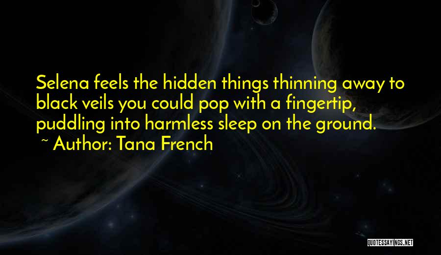 Fingertip Quotes By Tana French