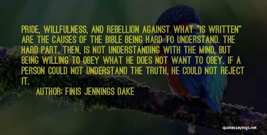 Finis Jennings Dake Quotes 1436280