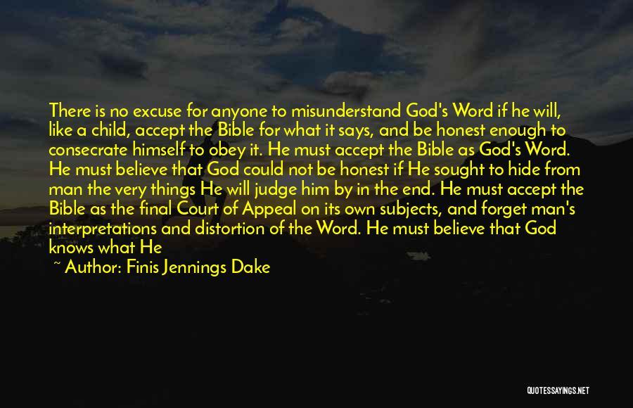 Finis Jennings Dake Quotes 213116