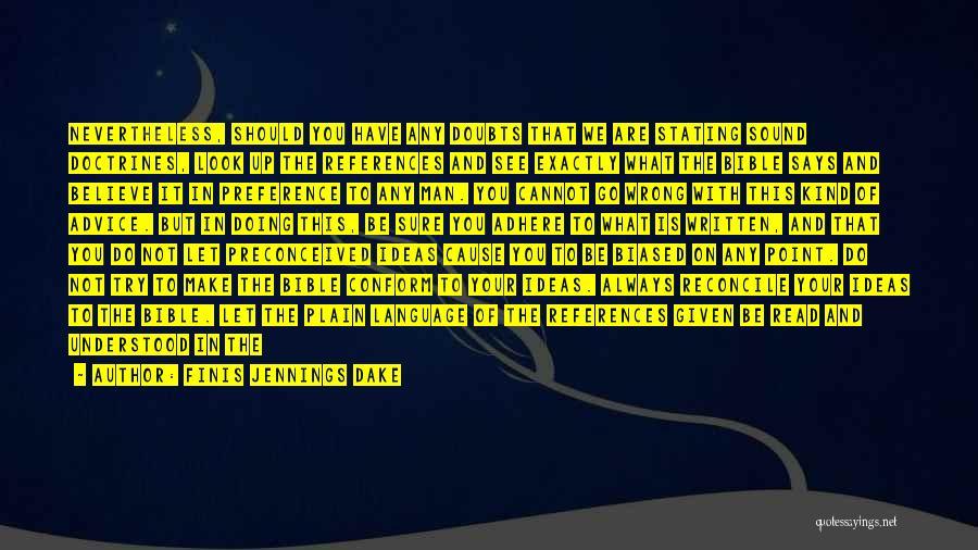 Finis Jennings Dake Quotes 281912