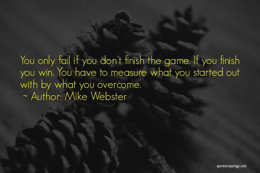 Top 39 Finish What Youve Started Quotes Sayings