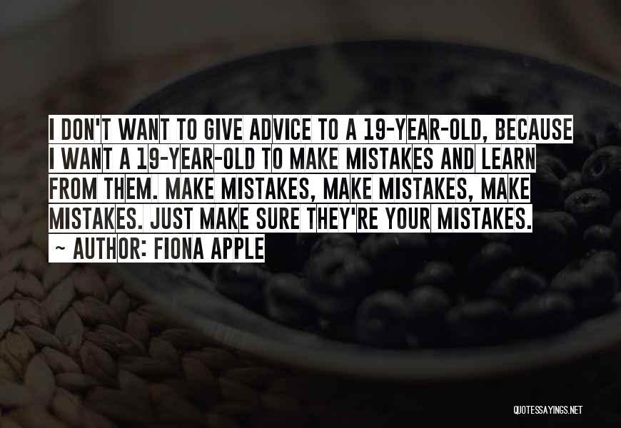 Fiona Apple Quotes 1008284