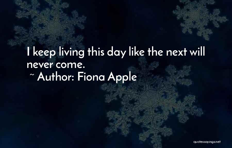 Fiona Apple Quotes 1194426