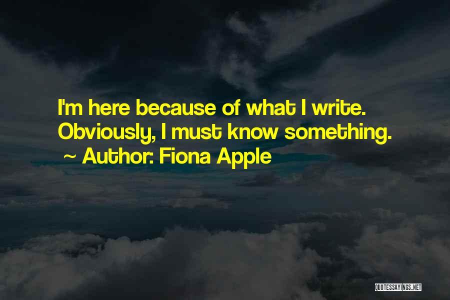 Fiona Apple Quotes 1222443