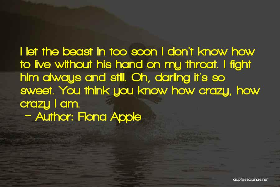 Fiona Apple Quotes 129573