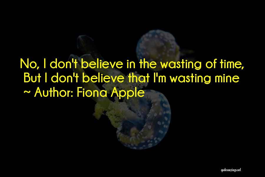 Fiona Apple Quotes 1448667
