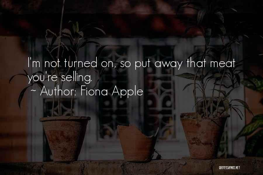 Fiona Apple Quotes 1469374