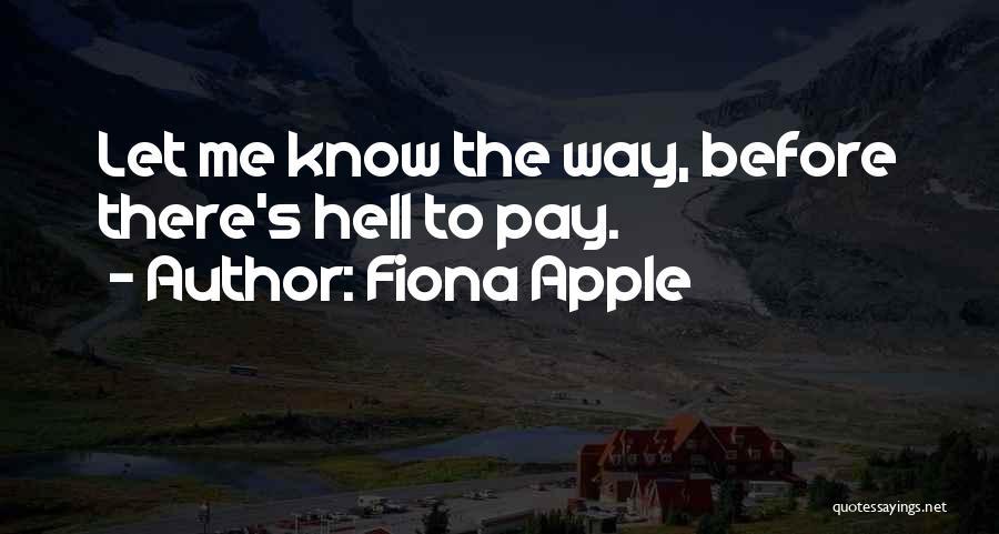 Fiona Apple Quotes 1488614