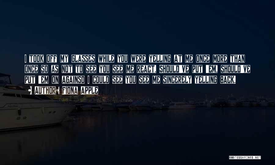 Fiona Apple Quotes 1551346