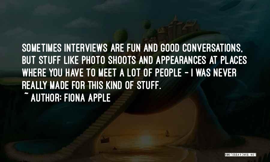 Fiona Apple Quotes 1631890
