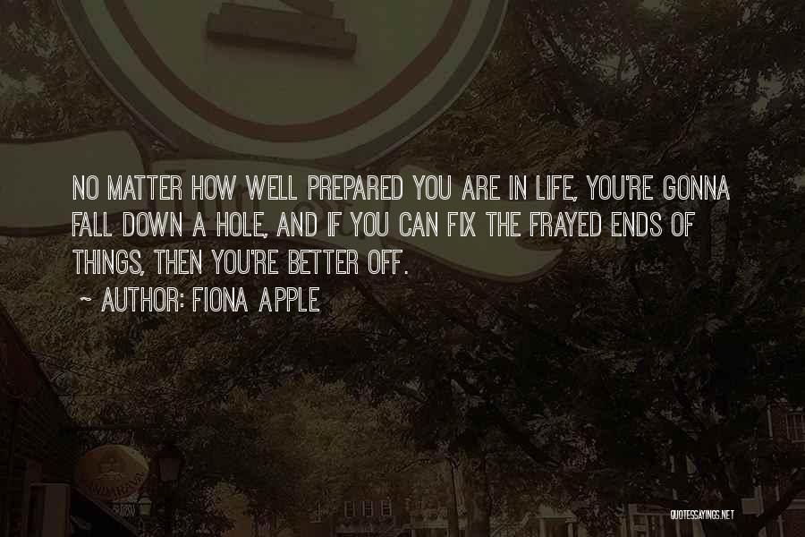 Fiona Apple Quotes 1724590